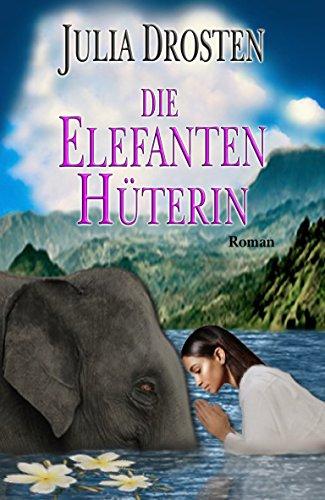 Die Elefantenhüterin
