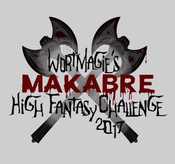 wortmagies-makabre-high-fantasy-challenge-2017