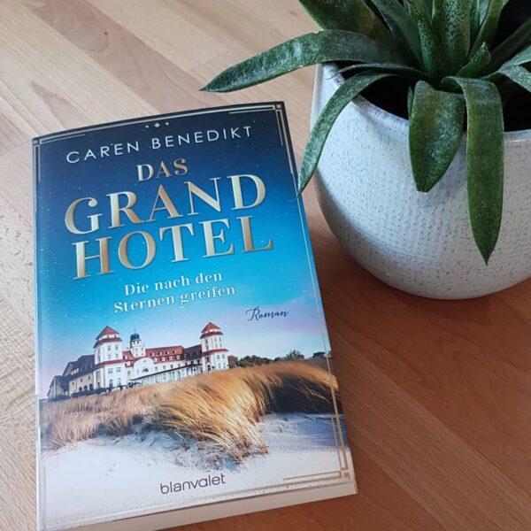 Das Grand Hotel – Die nach den Sternen greifen