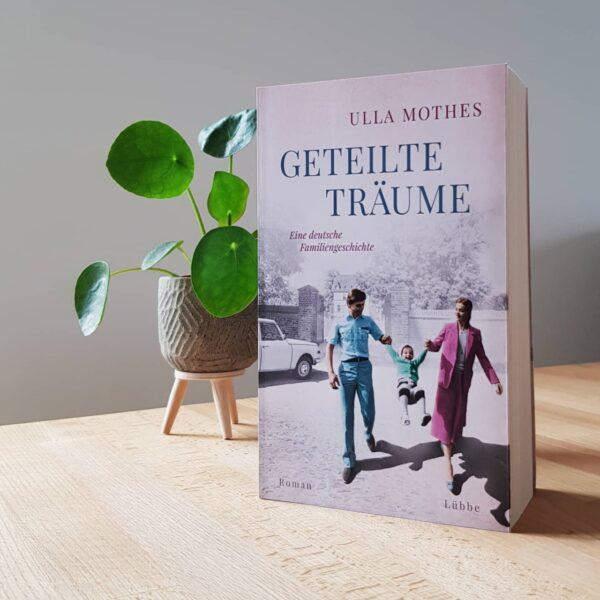 Geteilte Träume – Eine deutsche Familiengeschichte