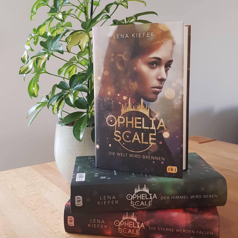 Ophelia Scale – Die Welt wird brennen